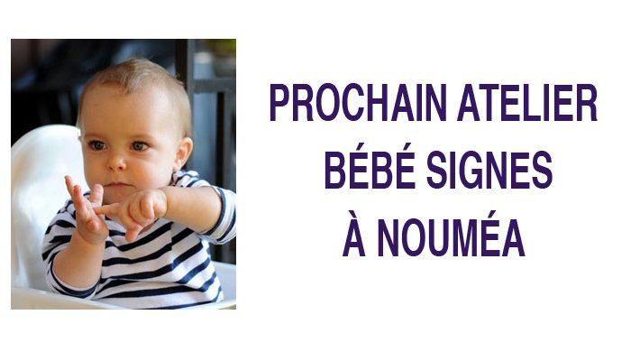 Atelier Bébé Signes – Nouméa